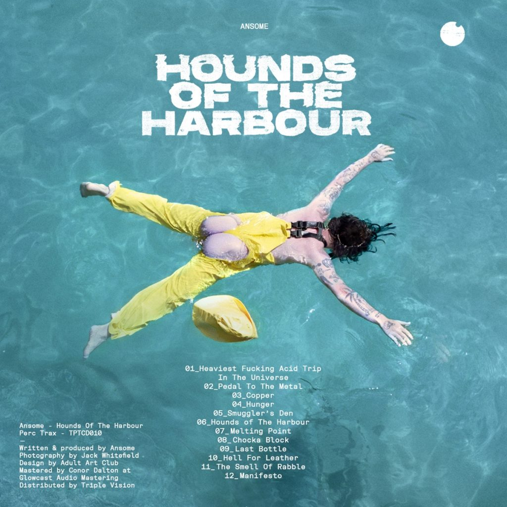 Ansome returns to Perc Trax with new album, Hounds Of The Harbour