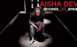 Aïsha Devi – Access All Areas