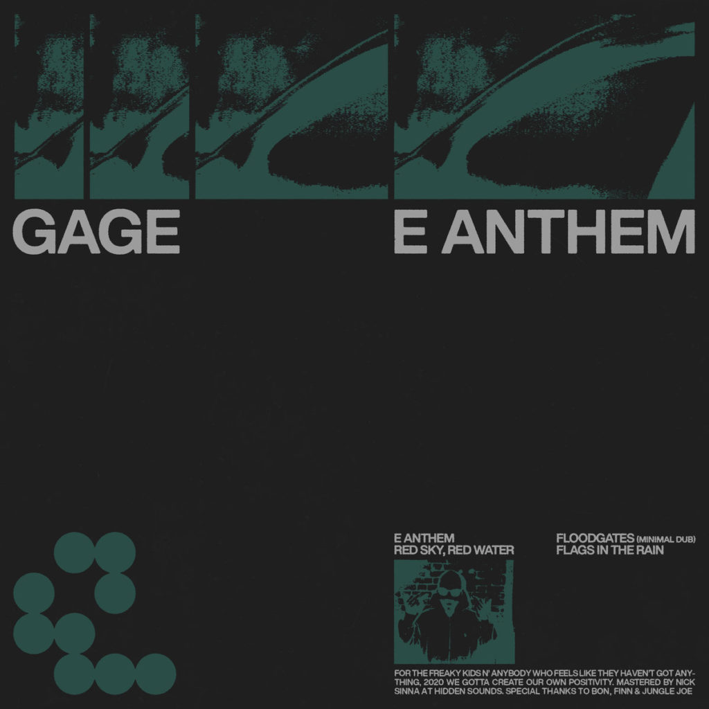 Gage creates his own positivity on the ecstatic 'E Anthem'
