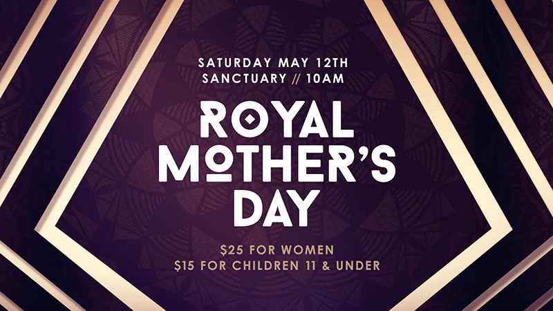 Royal Mother's Day