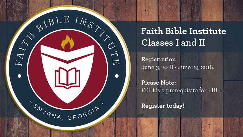 Faith Bible Institute Classes I and II