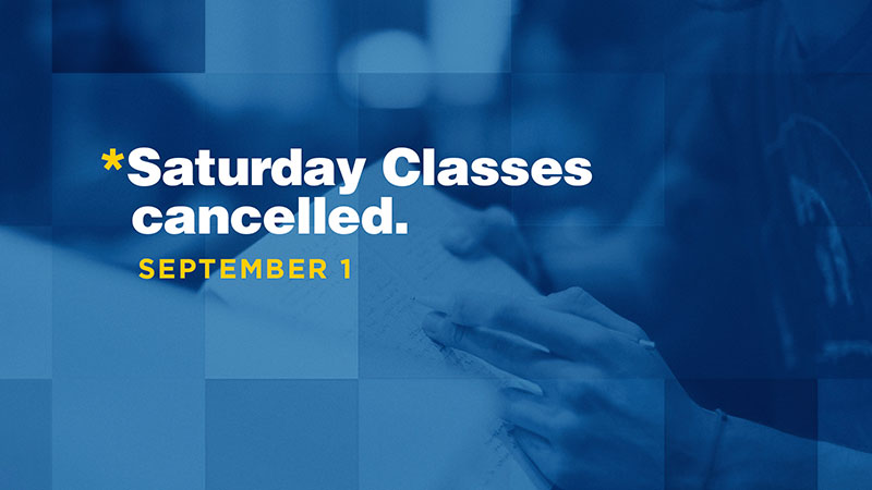 Saturday Classes Cancelled