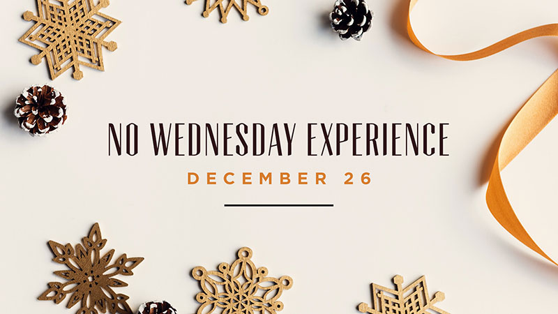 No Wednesday Experience