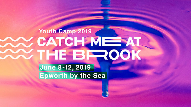 Youth Camp 2019: Catch Me at the Brook