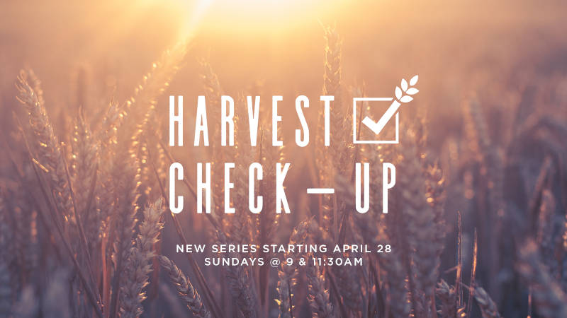 Harvest Check-Up