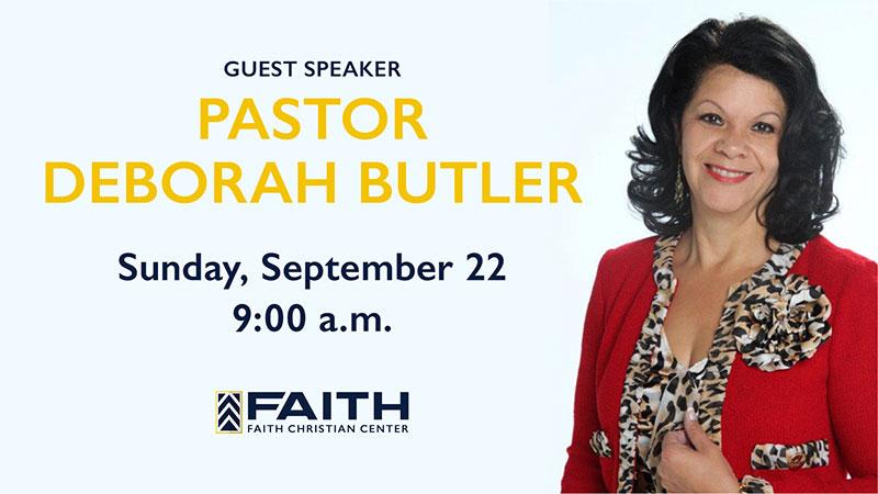 Guest Speaker: Pastor Deborah Butler