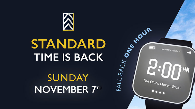 Standard Time is Back!