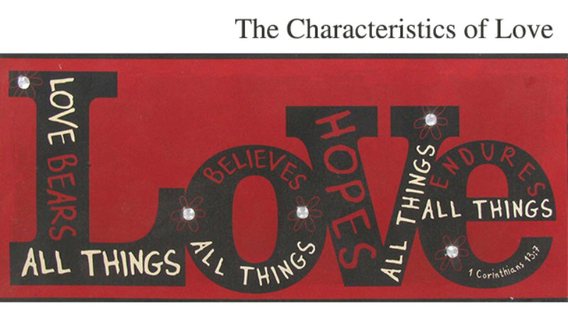The Characteristics of Love