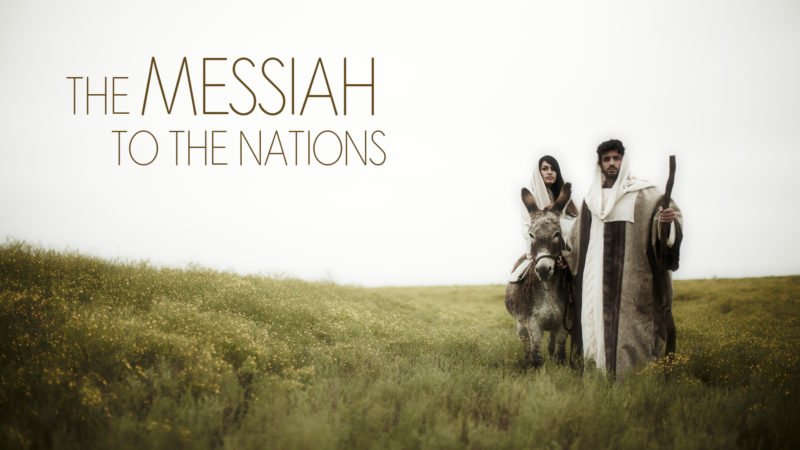 The Messiah to the Nations