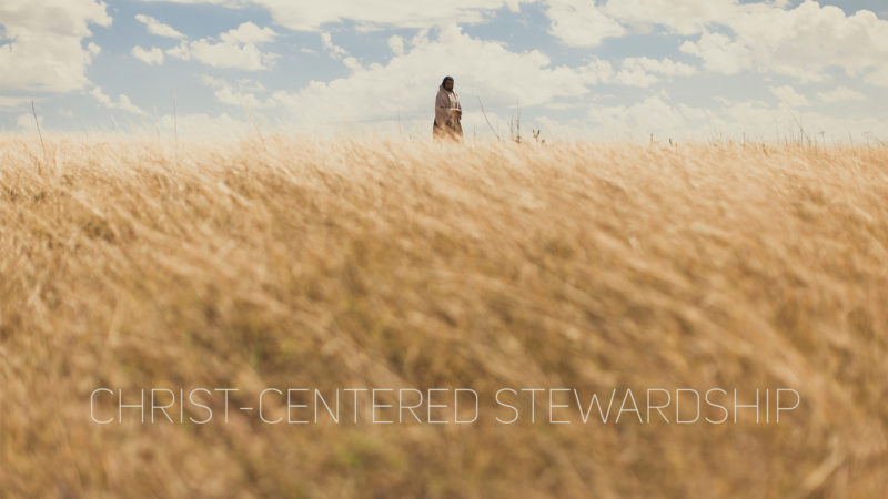 Christ-Centered Stewardship
