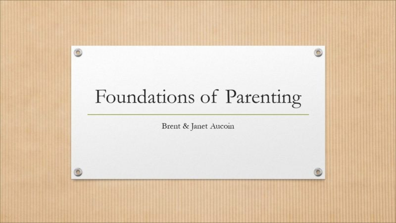 Foundations of Parenting