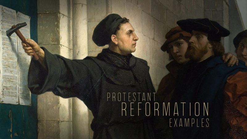 Protestant Reformation Examples
