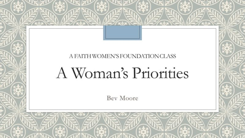 A Woman's Priorities