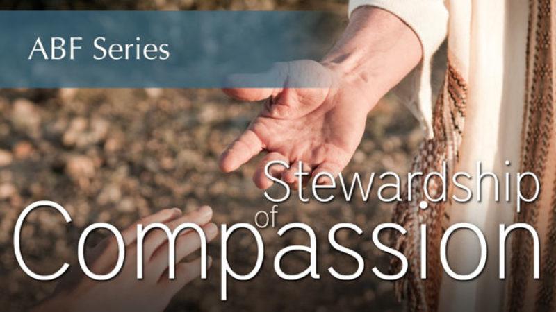 Stewardship of Compassion