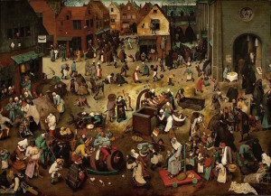 The Fight Between Carnival and Lent by Pieter Bruegel the Elder, 1559 [Kunsthistorisches Museum, Vienna]