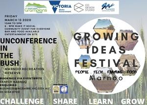 Growing Ideas Festival 2020 - Marnoo, Vic
