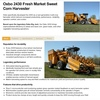 OXBO 2430 Fresh Market Sweet Corn Harvester Wanted