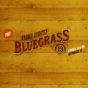 2013 Hardly Strictly Bluegrass Festival