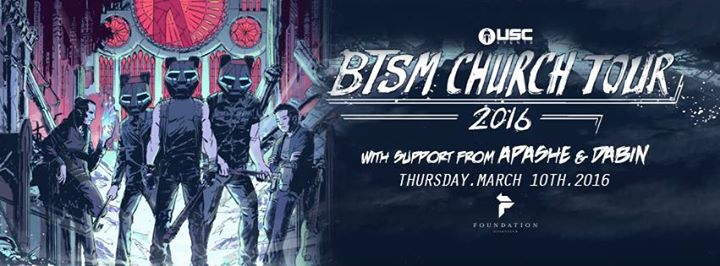 The BTSM Church Tour @ Foundation Nightclub