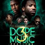 Dope Music Festival 2016