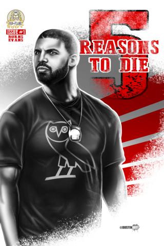 Drake's 5 Reasons To Die