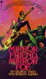 Mirror Friend, Mirror Foe