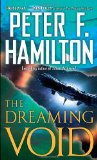 Peter F. Hamilton The Commonwealth Saga 1. The Dreaming Void 2. The Temporal Void 3. The Evolutionary Void