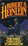 Robert A. Heinlein Methuselah's Children, The Past Through Tomorrow