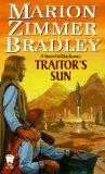 Marion Zimmer Bradley Exile's Song, The Shadow Matrix, Traitor's Sun, Oathbreaker