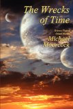 Michael Moorcock THe WInds of Limbo,The Shores of Death, The Wrecks of Time