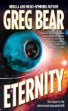science fiction book reviews Greg Bear Eon 1. Eon 2. Eternity 3. Legacy