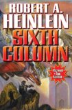 Robert A. Heinlein Sixth Column
