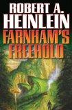 Robert A. Heinlein Farnham's Freehold