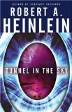 Robert A. Heinlein The Puppet Masters, The Rolling Stones, THe Star Beast, Tunnel in the Sky