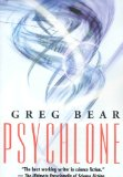 science fiction book reviews Greg Bear Psychlone, Beyond Heaven's River, Strength of Stones, Blood Music