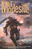 L.E. Modesitt Jr The Eternity Artifact, The Elysium Commission, Viewpoints Critical