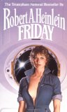 Robert A. Heinlein The Moon Is a Harsh Mistress, I Will Fear No Evil