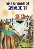 John Morressy The Humans of Ziax II & The Drought on Ziax II