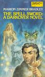Marion Zimmer Bradley The Spell Sword, The Forbidden Tower, Thendara House, City of Sorcery, Star of Danger