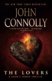 John Connolly Charlie Parker 6. The Unquiet 7. The Reapers 8. The Lovers 9. The Whisperers 10. The Burning Soul 11. The Wrath of Angels