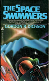Gordon R. Dickson Home From the Shore, The Space Swimmers