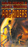 David Drake 1. ARC Riders 2. The Fourth Rome