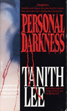 Tanith Lee fantasy book reviews 1. Dark Dance 2. Personal Darkness 3. Darkness, I
