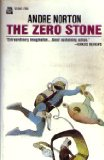 science fiction book reviews Andre Norton 1. The Zero Stone 2. Uncharted Stars