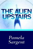 science fiction book reviews Pamela Sargent Cloned Lives, Starshadows, The Sudden Star, The Alien Upstairs