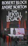 Andre Norton Robert Bloch The Jekyll Legacy