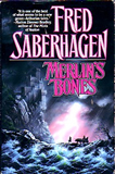 Fred Saberhagen, Merlin's Bones, Dancing Bears, The White Bull