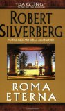 Robert Silverberg The Stochastic Man , Lord of Darkness, Gilgamesh the King, Tom O'Bedlam, Star of Gypsies, The Mutant Season, Kingdoms of the Wall, Hot Sky at Midnight, Starborne, Cronos, Roma Eterna