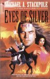 Michael A. Stackpole Once a Hero, Eyes of Silver