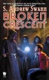 science fiction book reviews S. Andrew Swann Zimmerman's Algorithm, Broken Crescent